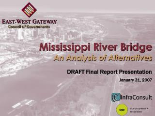 Mississippi River Bridge An Analysis of Alternatives