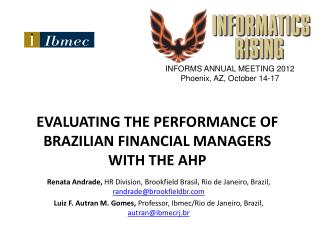 EVALUATING THE PERFORMANCE OF BRAZILIAN FINANCIAL MANAGERS WITH THE AHP
