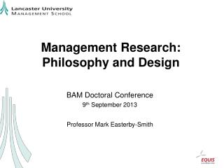 Management Research: Philosophy and Design