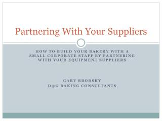 Partnering With Your Suppliers