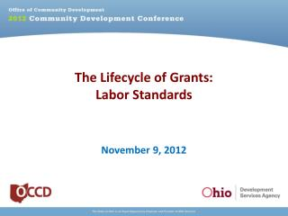 The Lifecycle of Grants: Labor Standards