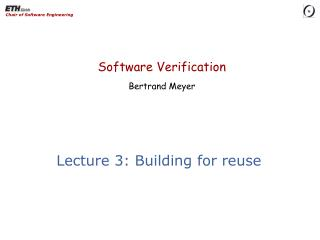 Lecture  3: Building for reuse