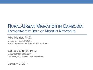 Rural-Urban Migration in Cambodia: Exploring the Role of Migrant Networks