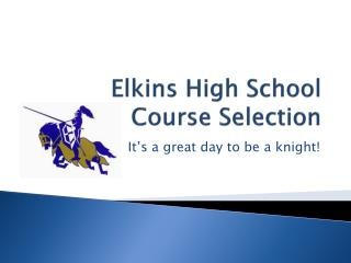 Elkins High School  Course Selection