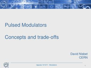 Pulsed  Modulators Concepts and trade-offs