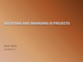 Selecting and managing IS projects