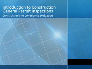 Introduction to Construction General Permit Inspections