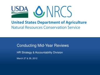 Conducting Mid-Year Reviews HR Strategy & Accountability Division March 27 & 29, 2012