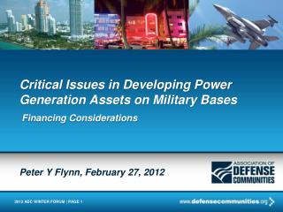 Critical Issues in Developing Power Generation Assets on Military Bases