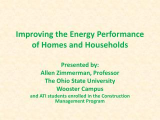 Improving the Energy Performance of Homes and Households