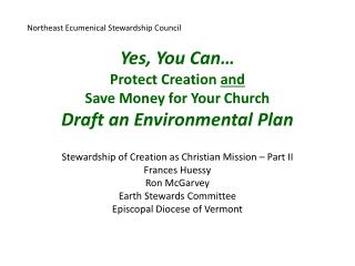 Yes, You Can… Protect Creation  and Save Money for Your Church Draft an Environmental Plan
