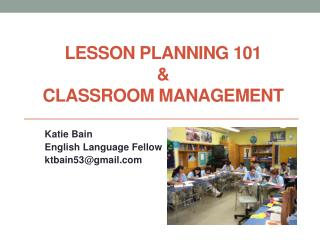 Lesson Planning  101 & Classroom Management