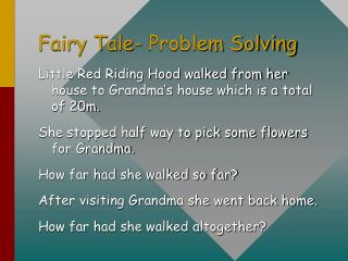 fairy tale- problem solving