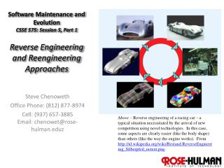 Software Maintenance and Evolution CSSE 575: Session  5,  Part  1 Reverse Engineering and Reengineering Approaches