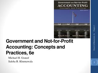 Government and Not-for-Profit Accounting: Concepts and Practices, 6e