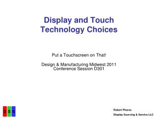 Display and Touch  Technology Choices