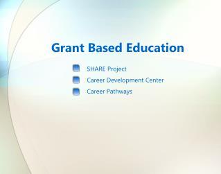 Grant Based Education