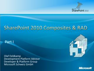 SharePoint 2010 Composites & RAD