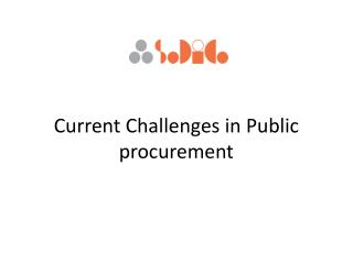 Current Challenges  in Public  procurement