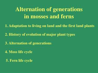 Alternation of generations  in mosses and ferns