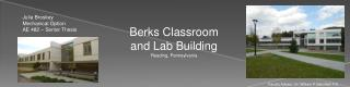 Berks Classroom and Lab Building Reading, Pennsylvania