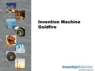 Invention Machine Goldfire