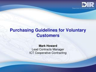 Purchasing Guidelines for Voluntary Customers