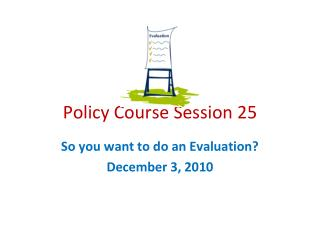 P olicy Course Session 25