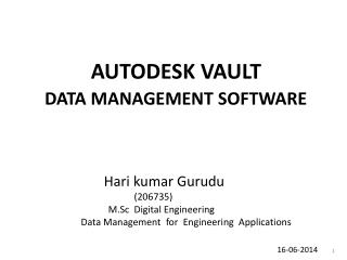 AUTODESK VAULT  DATA MANAGEMENT SOFTWARE
