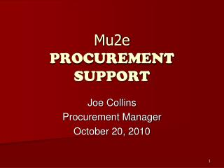 Mu2e PROCUREMENT SUPPORT