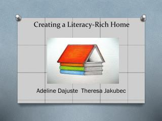 Creating a Literacy-Rich Home