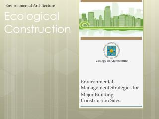 Ecological Construction