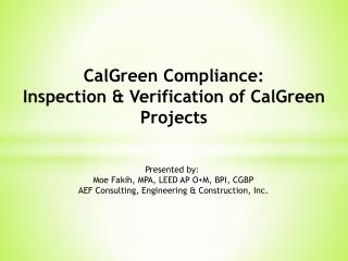 CalGreen Compliance: Inspection &  Verification of  CalGreen  Projects