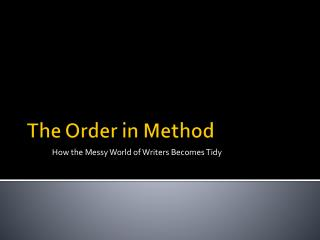 The Order in Method