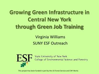 Growing Green Infrastructure in Central New York   through Green Job Training