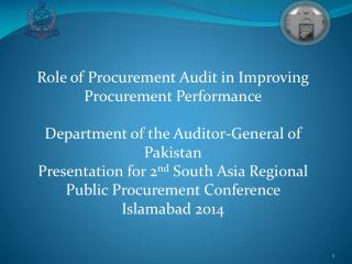Role of Procurement Audit in Improving Procurement Performance Department of the Auditor-General of Pakistan