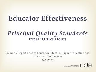 Educator  Effectiveness Principal  Quality Standards Expert Office Hours