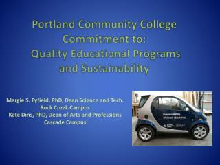Portland Community College Commitment to:  Quality Educational Programs and Sustainability