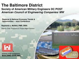 The Baltimore District  Society of American Military Engineers DC POST American Council of Engineering Companies/ MW