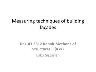 Measuring techniques of building façades