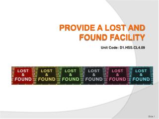 PROVIDE A LOST AND FOUND FACILITY