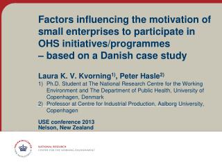 Factors influencing the motivation of small enterprises to participate in OHS initiatives/programmes  – based on a Dani
