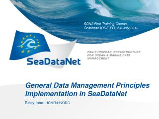 General Data Management Principles Implementation in  SeaDataNet