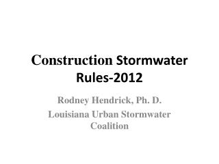 Construction  Stormwater Rules-2012