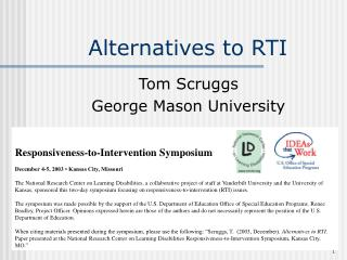 Alternatives to RTI