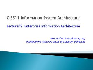 CIS511 Information System Architecture Lecture09: Enterprise Information Architecture