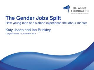The Gender Jobs Split How young men and women experience the  labour  market