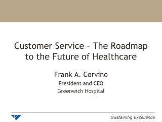 Customer Service – The Roadmap to the Future of Healthcare