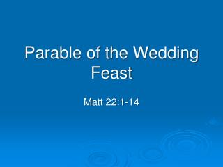 Parable of the Wedding Feast
