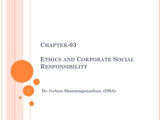 Chapter-03 Ethics and Corporate Social Responsibility